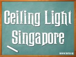Ceiling Lights Singapore